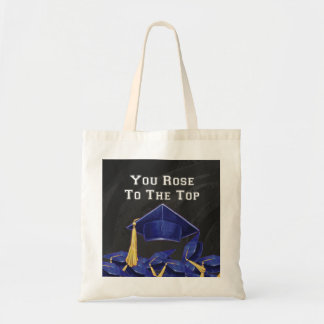 You Rose to the Top Tote Bag