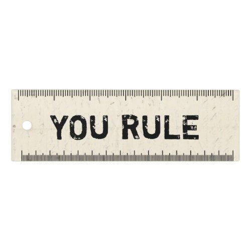 You Rule Ruler
