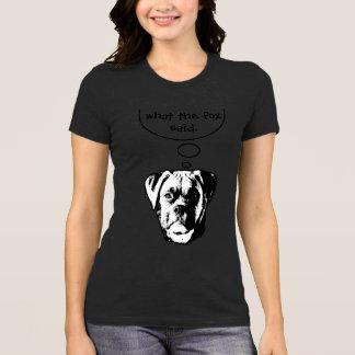 You Said It Dawg T-Shirt