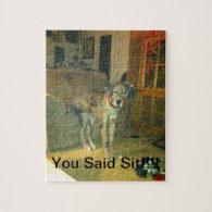 You Said Sit!!!! Puzzles