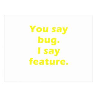 You Say Bug I Say Feature Postcard