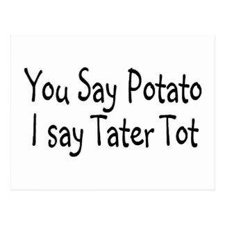 You Say Potato I Say Tater Tot Postcard