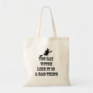 You Say Witch, Humorous  Cotton Tote