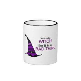 You Say Witch Coffee Mug