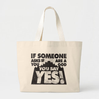 You Say Yes! Large Tote Bag