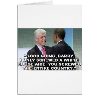 You Screwed the Entire Country Greeting Card