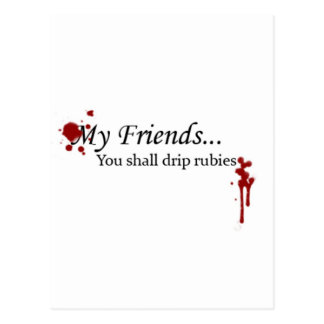 You Shall Drip Rubies Postcard