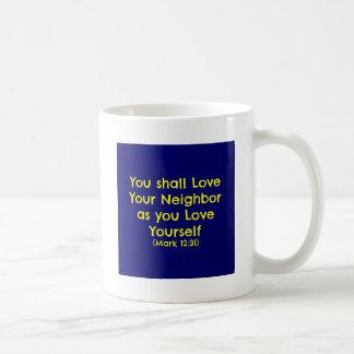 You shall love your neighbor coffee mug