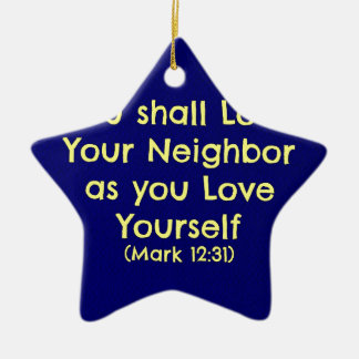 You shall love your neighbor Double-Sided star ceramic christmas ornament