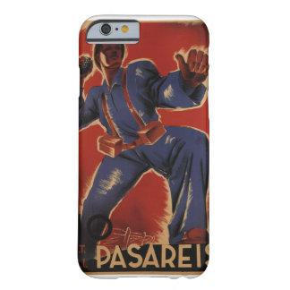You shall not pass (1937)_Propaganda Poster Barely There iPhone 6 Case