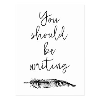 You Should Be Writing Postcard