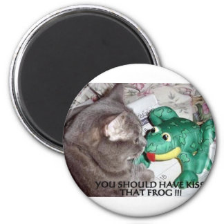 YOU SHOULD HAVE KISSED THAT FROG! 2 INCH ROUND MAGNET