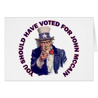 You Should Have Voted for John McCain Card