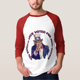 You Should Have Voted for John McCain T-Shirt