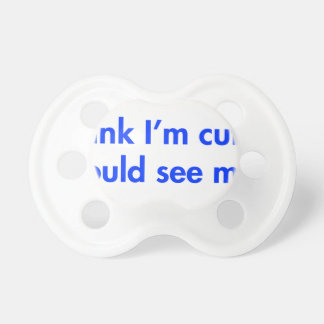 you-should-see-my-aunt-fut-blue.png baby pacifier