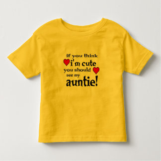 You should see my Auntie love heart toddler shirt