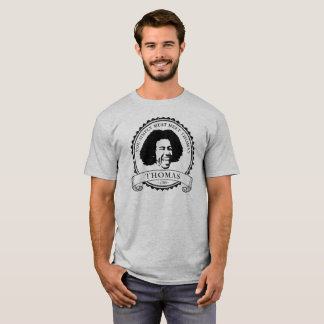 You Simply Must Meet Thomas T-Shirt