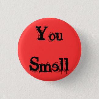 You Smell Button