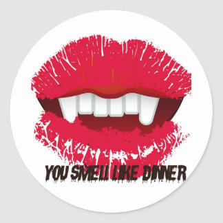 YOU SMELL LIKE DINNER VAMP LIPS PRINT CLASSIC ROUND STICKER