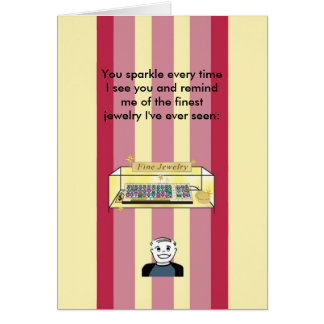 You Sparkle Like Fine Jewelry - Birthday Card