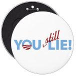 You Still Lie! Button