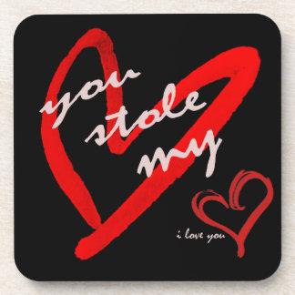 You Stole My Heart Coaster