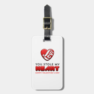 You stole my heart - Happy Valentine's Day Luggage Tag