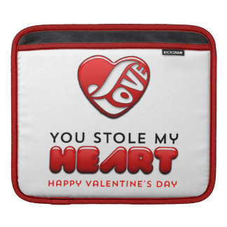 You stole my heart - Happy Valentine's Day Sleeve For iPads