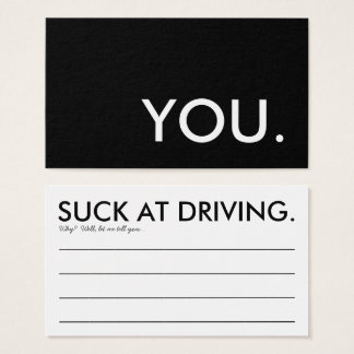 you suck at driving business card