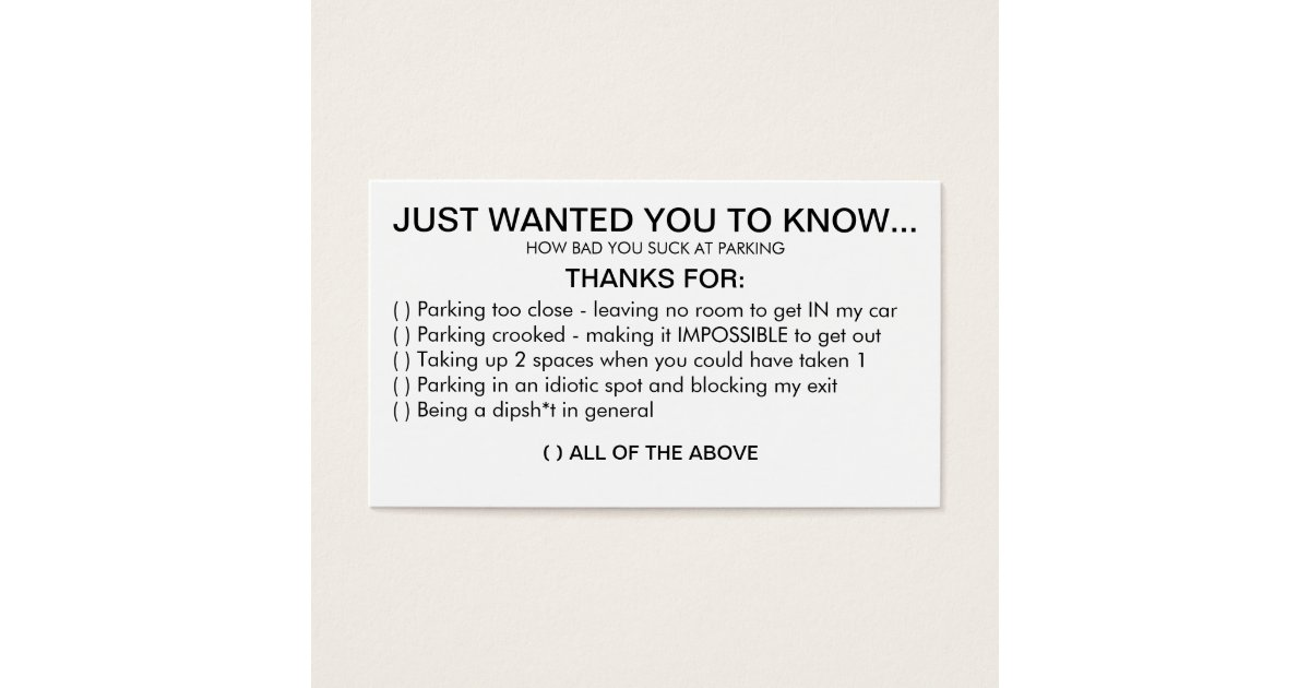 YOU SUCK AT PARKING BUSINESS CARD | Zazzle.com