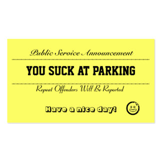 You Suck At Parking Cards Double-Sided Standard Business Cards (Pack Of 100)