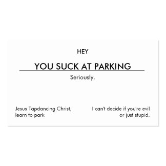 You suck at parking. (clean customizable version) Double-Sided standard business cards (Pack of 100)