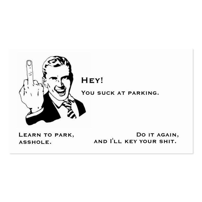 You suck at parking note card