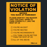 """You Suck At Parking Ticket Flyer<br><div class=""""desc"""">Keep a couple of these in your glove box to leave on the windshield of that idiot who just can&#39;t seem to park right.</div>"""