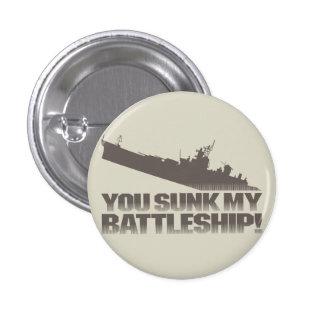 You sunk my battleship! Retro Flair Pinback Button