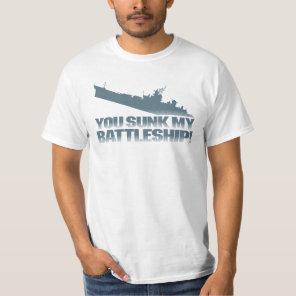 You Sunk My Battleship Retro Typography Quote T-Shirt