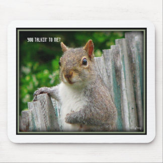 You talkin' to me?,mouse pad