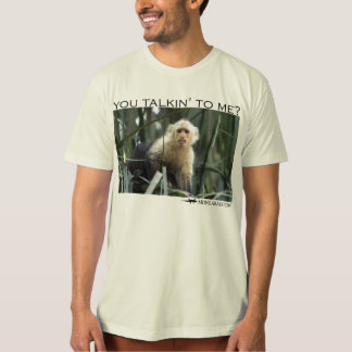 You talking to me?  Capuchin monkey T-Shirt