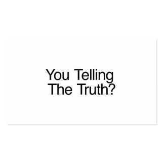 You Telling The Truth? Business Card Template
