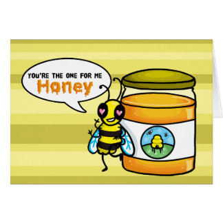 You the one for me Honey bee card