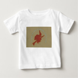 You think I am a witch. You should meet my mother Baby T-Shirt