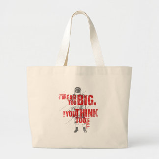 You Think Too Small Large Tote Bag