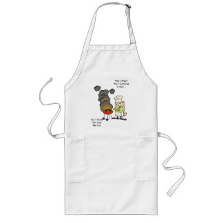 You think your bad long apron