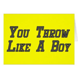 You Throw Like a Boy Greeting Card
