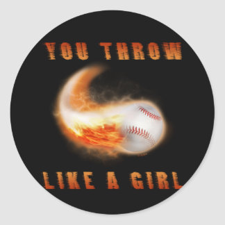 You Throw Like a Girl Classic Round Sticker