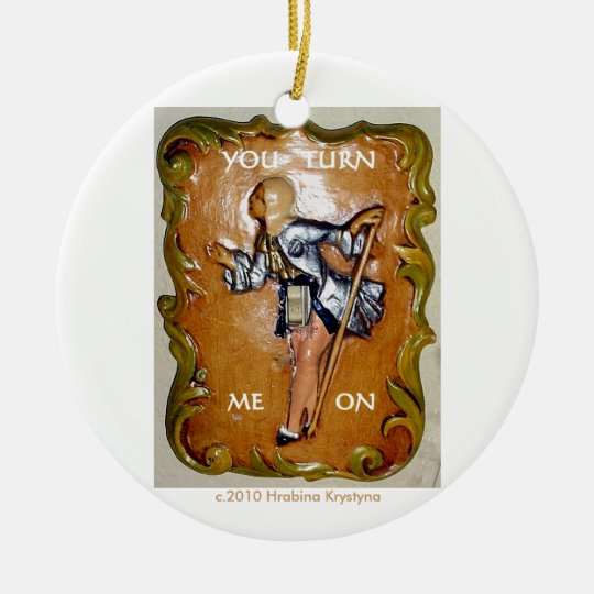 YOU TURN ME ON LIGHT SWITCH ORNAMENT