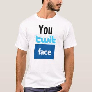 You Twit Face T Shirt