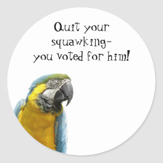 """""""You Voted for Him"""" Sticker"""