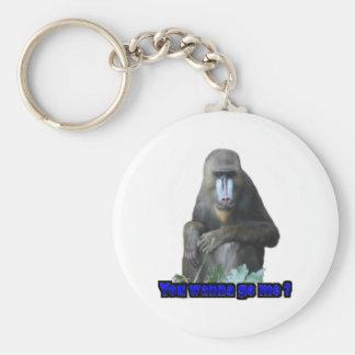 You wanna go me keychain