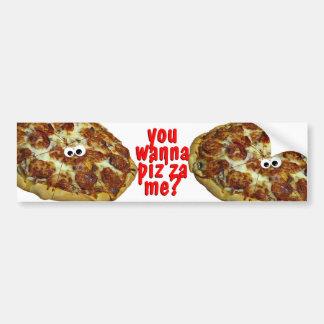 you wanna pizza me? humorous parody bumper sticke car bumper sticker